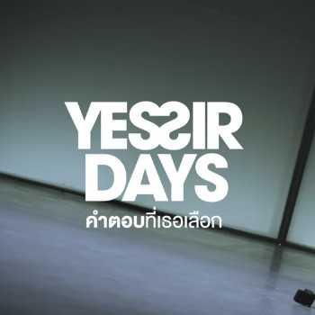 คอร์ดเพลง คำตอบที่เธอเลือก - Yes'sir Days