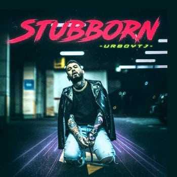 คอร์ดเพลง น้ำเน่า (STUBBORN) - UrboyTJ